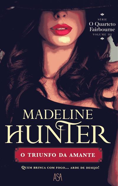 O triunfo da amante (Madeline Hunter)