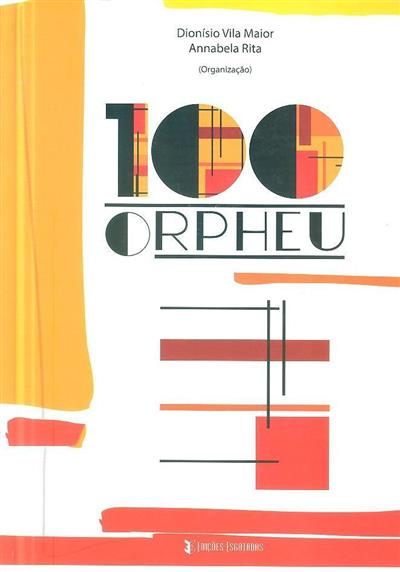 100 orpheu (org. Dionísio Vila Maior, Annabela Rita)