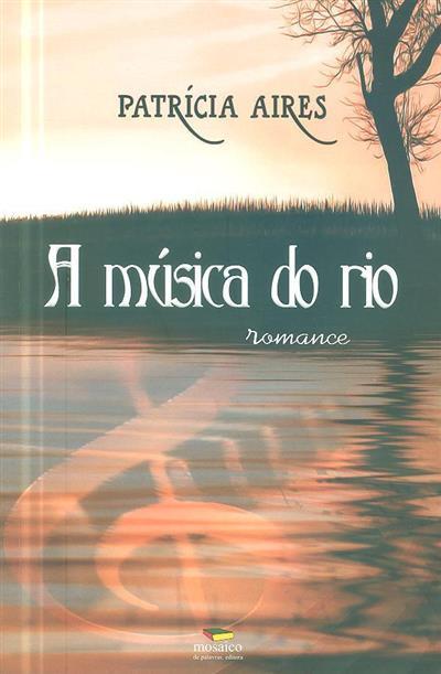 A música do rio (Patrícia Aires)