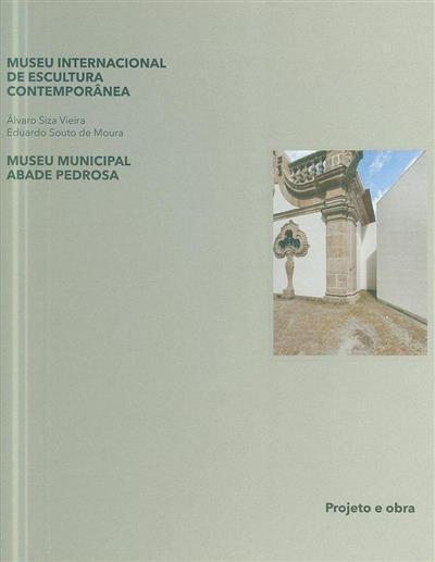 Museu Internacional de Escultura Contemporânea de Santo Tirso, Museu Municipal Abade Pedrosa (textos Joaquim Couto... [et al.])