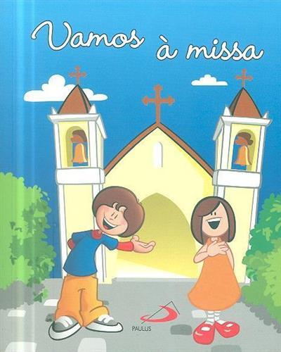 Vamos à missa (org. Paulus Editora)
