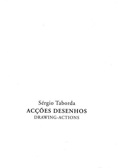 Acções desenhos (Sérgio Taborda)