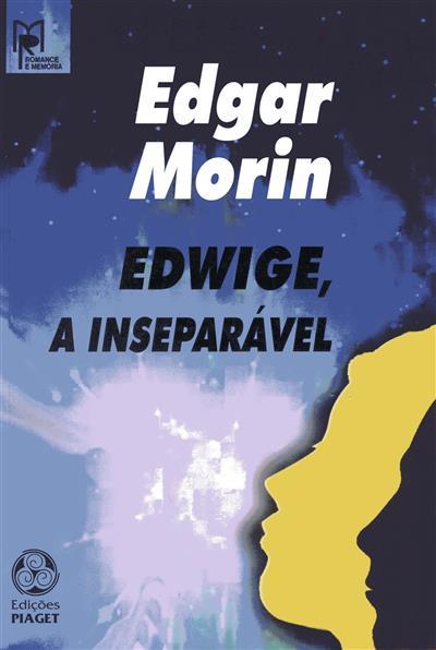 Edwige, a inseparável (Edgar Morin)