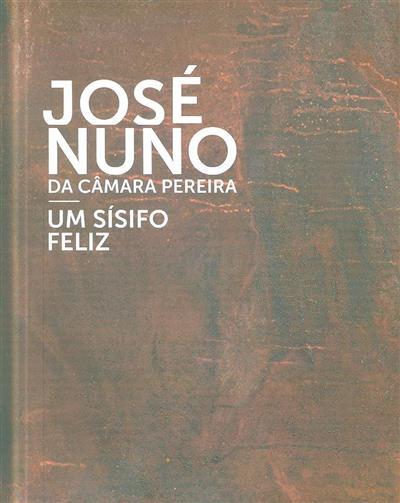 José Nuno da Câmara Pereira (coord. José Luís Porfírio)