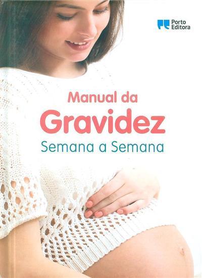 Manual da gravidez semana a semana (adapt. Catarina Martins)