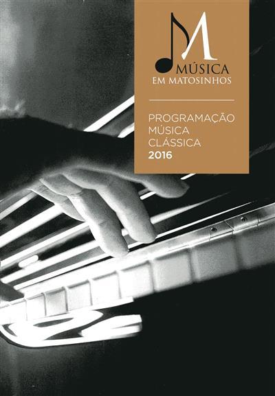 Música em Matosinhos (colab. Fernanda Guedes, Tânia Teixeira)
