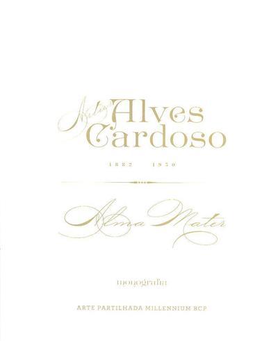 Artur Alves Cardoso, 1832-1930 (coord. cient. e ed. Raquel Henriques da Silva)
