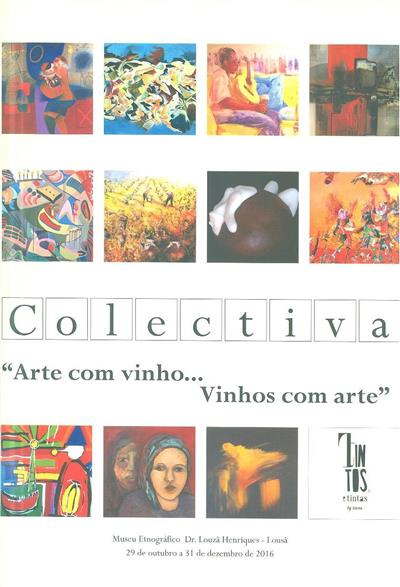 """Exposição colectiva """"Arte com vinho... Vinhos com arte"""""""