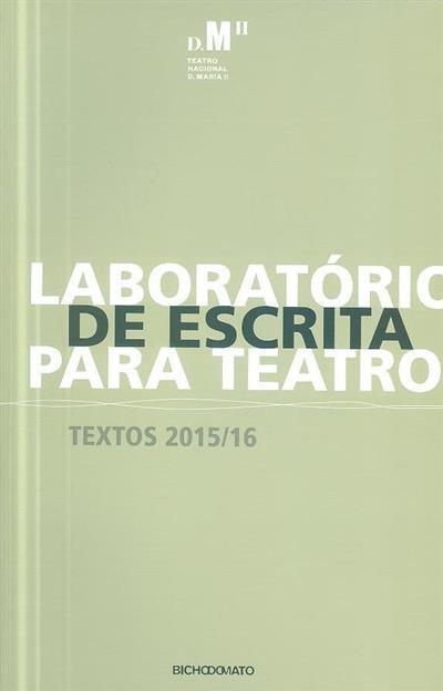 Laboratório de escrita para teatro (coord. Rui Pina Coelho)