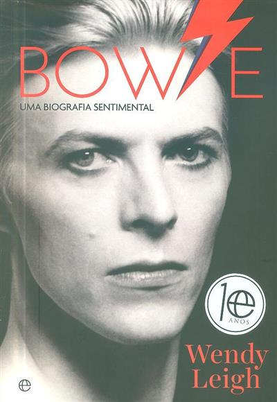 Bowie, uma biografia sentimental