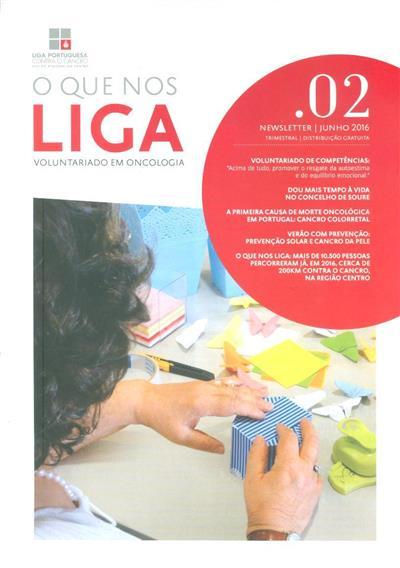 O que nos liga (Propr. Núcleo Regional do Centro da Liga Portuguesa Contra o Cancro)
