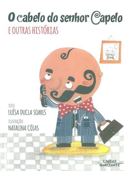 O cabelo do senhor Capelo e outras histórias (Luísa Ducla Soares)