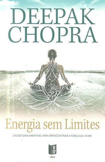 Energia sem limites (Deepak Chopra)