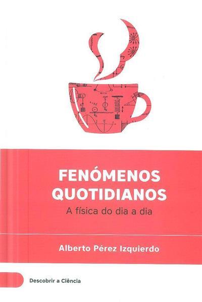 Fenómenos quotidianos (Alberto Pérez Izquierdo)