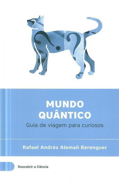 Mundo quântico (Rafael Andrés Alemañ Berenguer)