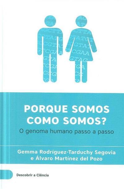 Porque somos como somos? (Gemma Rodriguez, Tarduchy Segovia, Álvaro Martinéz Pozo)