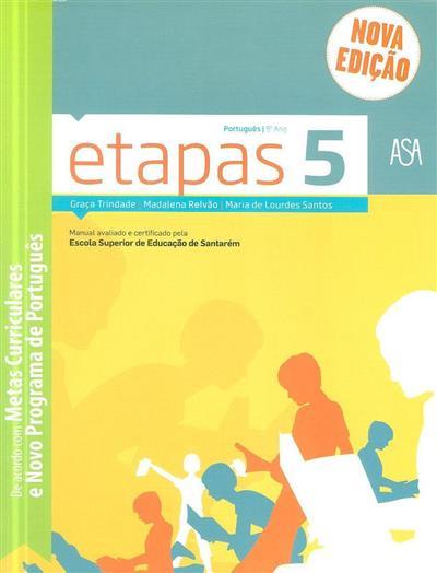 Etapas 5 (Graça Trindade, Madalena Relvão, Maria de Lourdes Santos)