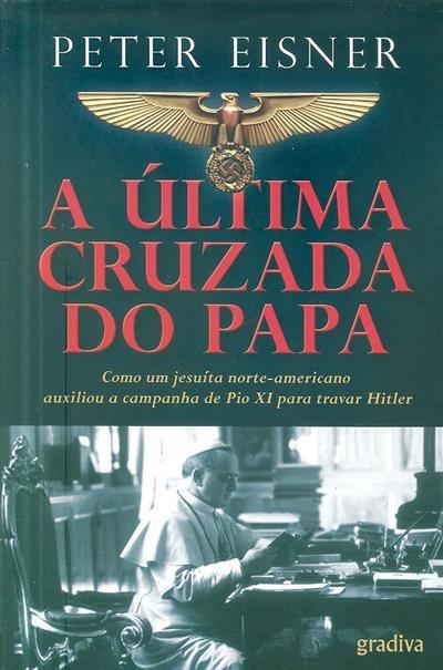 A última cruzada do Papa (Peter Eisner)