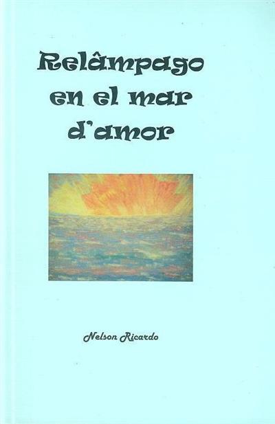 Relâmpago [i.e] Relámpago en el mar d'amor (Nelson Ricardo)