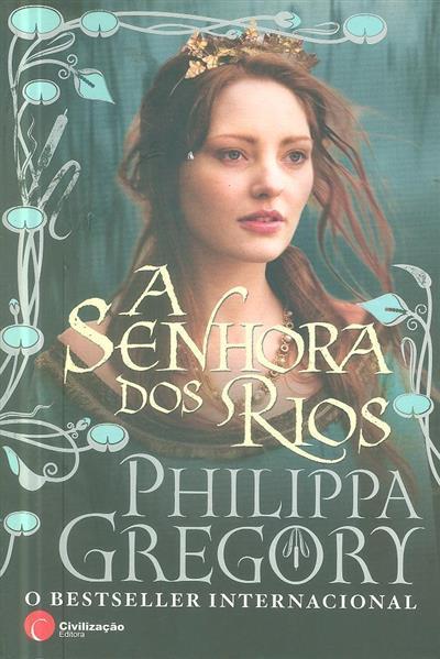 A senhora dos rios (Philippa Gregory)