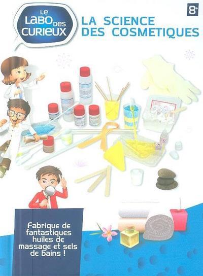 La science des cosmetiques (Flávia Leitão, Filipa Trigo da Roza)