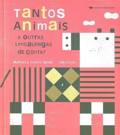 Tantos animais e outras lengalengas de contar (Manuela Castro Neves)