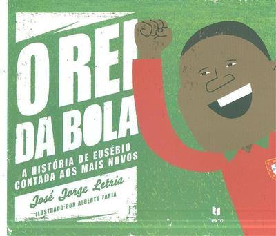 O rei da bola (José Jorge Letria)