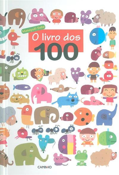 O livro dos 100 (Masayuki Sebe)