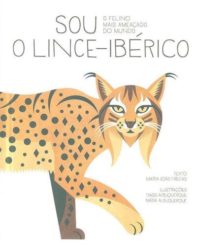 Sou o Lince-Ibérico (Maria João Freitas)