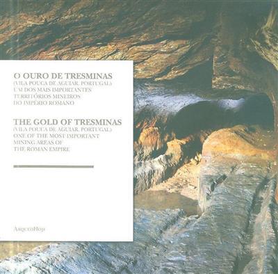 O ouro de Tresminas (Vila Pouca de Aguiar, Portugal) (Pedro C. Carvalho, Javier Sánchez-Palencia)