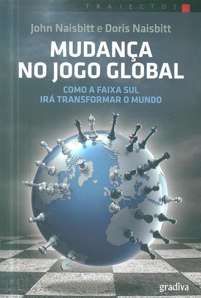 Mudança no jogo global (John Naisbitt, Doris Naisbitt)