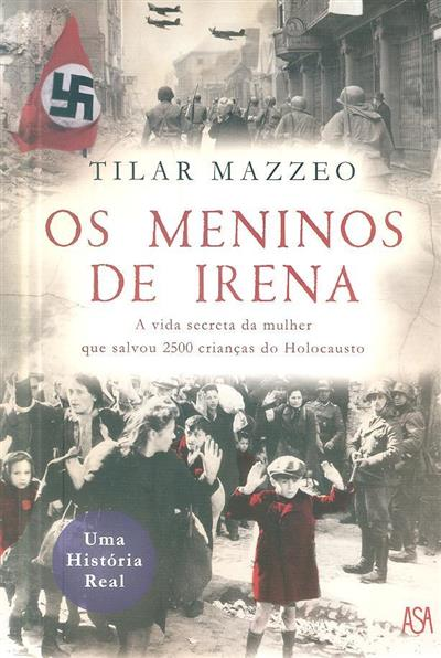 Os meninos de Irena (Tilar J. Mazzeo)
