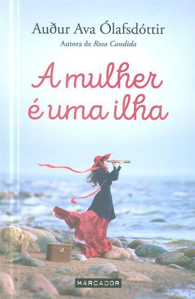 A mulher é uma ilha (Audur Ava Ólafsdóttir)