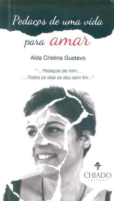 Pedaços de uma vida para amar (Alda Cristina Gustavo)
