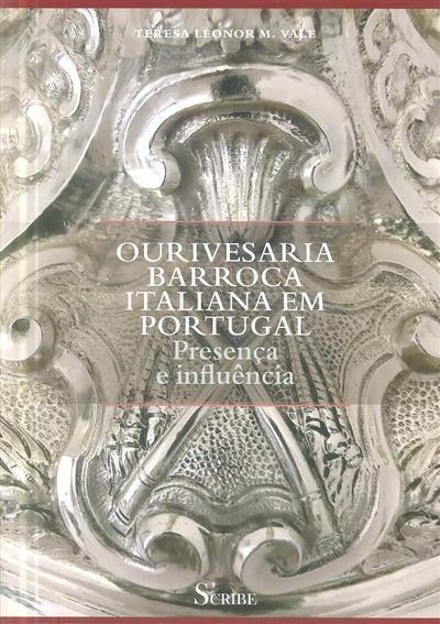 Ourivesaria barroca italiana em Portugal (Teresa Leonor M. Vale)