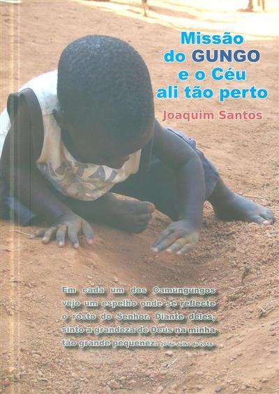 Missão do Gungo e o céu ali tão perto (Joaquim Santos)