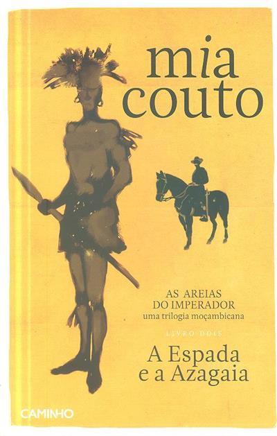 A espada e a azagaia (Mia Couto)