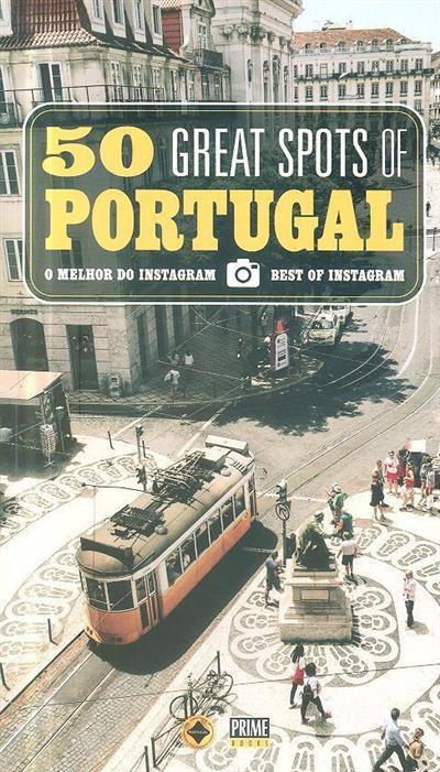 50 great spots of Portugal (sel. de fot. João Perdigão)