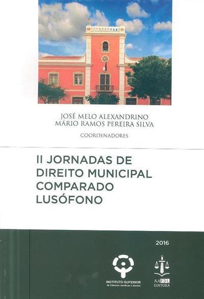 """Jornadas de direito municipal comparado lusófono (""""Jornadas..."""")"""