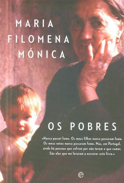Os pobres (Maria Filomena Mónica)