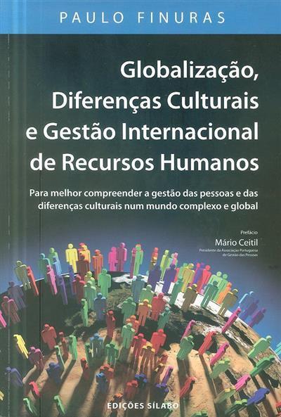 Globalização, diferenças culturais e gestão internacional de recursos humanos (Paulo Finuras)