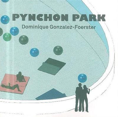 Pynchon park (concept Dominique Gonzalez-Foerster)