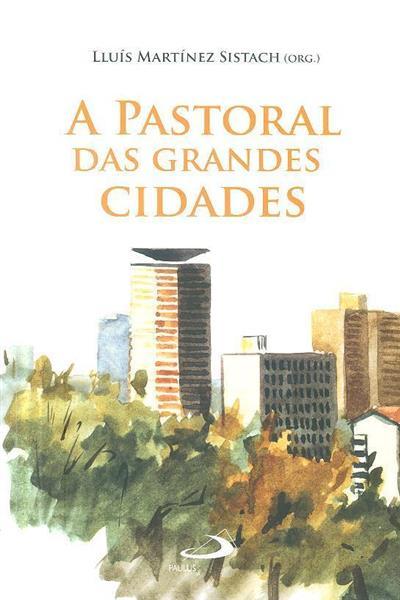 A pastoral das grandes cidades (I Congresso Internacional...)