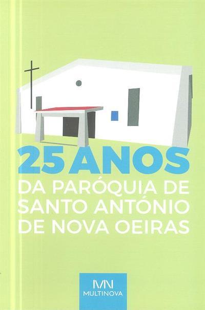 25 anos da paróquia de Santo António de Nova Oeiras (Paróquia de Oeiras)