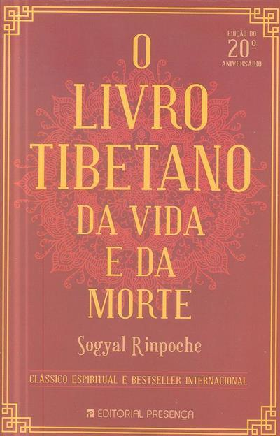 O livro tibetano da vida e da morte (Sogyal Rinpoche)