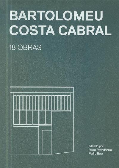 Bartolomeu Costa Cabral (textos Bartolomeu Costa Cabral... [et al.])