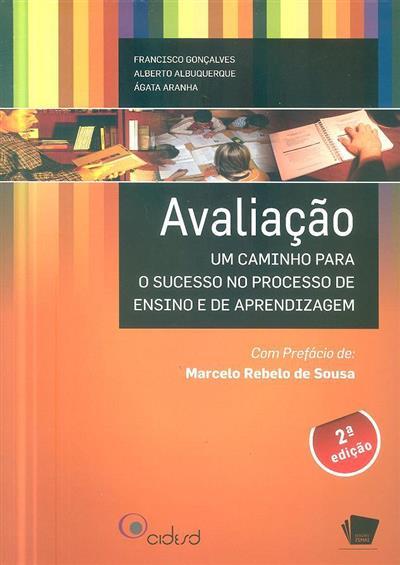 Avaliação (Francisco Gonçalves, Alberto Albuquerque, Ágata Aranha)