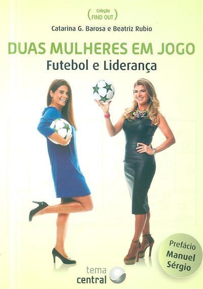 Duas mulheres em jogo (Catarina G. Barosa, Beatriz Rubio)