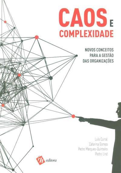 Caos e complexidade (Luís Curral... [et al.])