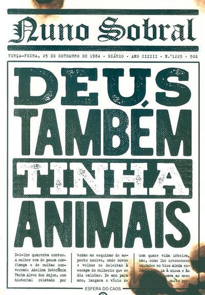 Deus também tinha animais (Nuno Sobral)